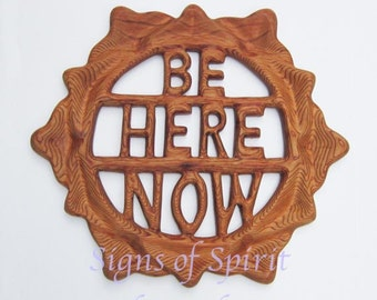 Be Here Now-Wood Carved Lotus-Ram Dass inspired, Yoga Meditation Spirituality