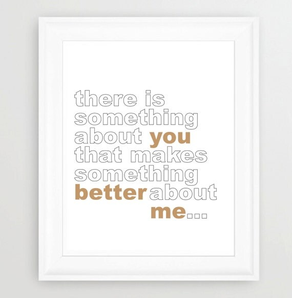 LOVE Quote, Romance, Print, TYPOGRAPHY, Something about you... Typographic Wall Art, Cute, Couple