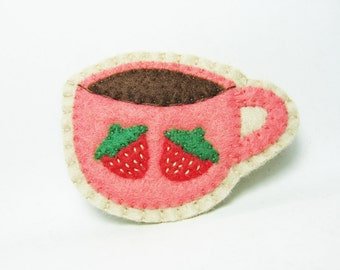 A cup of coffee with strawberries felt brooch - made to order