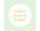 Custom Order for Sydney