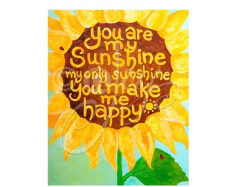 Girls Nursery Print, You Are My Sunshine, 8x10 Sunflower art, Children's Wall Art, Nursery Decor