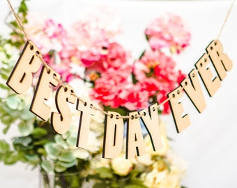 Best Day Ever Banner for Wedding Decoration or Photos - Wedding Sign - Wooden Letters - Wedding Decorations (Item - HBD300)