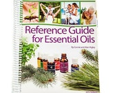 Large SOFTCOVER Coil Bound Reference Guide for Essential Oils (New 2013 Edition) by Connie and Alan Higley