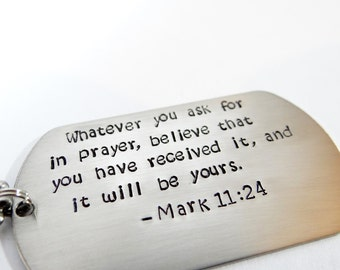 Mark 11:24 - Men's Christian Necklace.  Dog Tag with Scripture.  Jewelry for Men. Gifts for guys. Stainless Steel Jewelry.