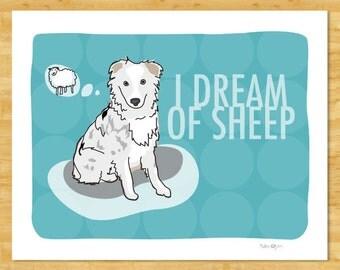 Australian Shepherd Art Print - I Dream of Sheep - Lethal White Australian Shepherd Gifts Dog Art Prints