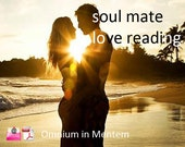 SOUL MATE LOVE Reading - by Psychic Medium Clairvoyant  - Email with Pdf