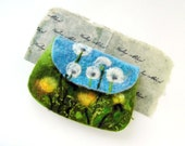 dandelions FLOWER Felted Coin Purse, Pouch, Clutch, Makeup Bag, handmade, OOAK, Wet Felted  Ready to Ship