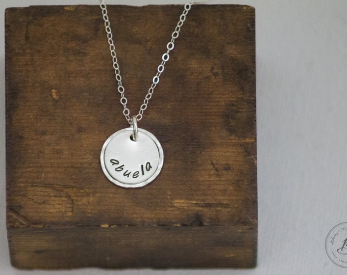 Abuela Necklace - Hand Stamped - Sterling Silver - Gift for Grandmother, Grandma, Abuela, Nana by Betsy Farmer Designs