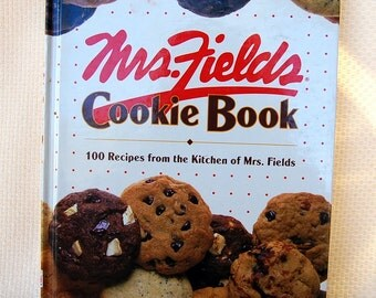 Mrs Fields Cookie Book 100 Recipes from the Kitchen of Mrs Fields Hard Bound 120 pages Second Printing circa 1992  CB322a