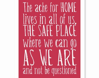 Typography Art Print - The Ache for Home v3 - Maya Angelou quote - deep ruby red and white