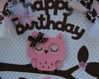 """Personalized Owl """"happy birthday""""  DOOR SIGN in pink and brown"""