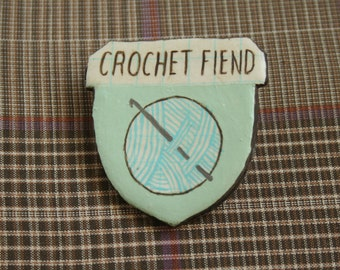 Crochet Fiend Badge of Honor Brooch (mint)