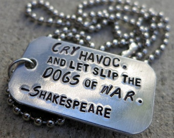 Shakespeare Quote - Dogs of War - Hand Stamped
