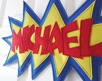 Personalized name sign, Kid's  super hero plaque felt banner