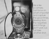 Photography art Camera print Photographer quote Vintage lens still life black white decor Life is like a camera Capture good times Develop