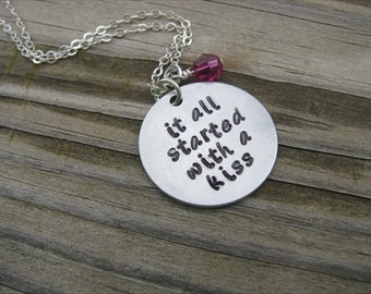 "Inspiration Necklace- ""it all started with a kiss"" with an accent bead of your choice"