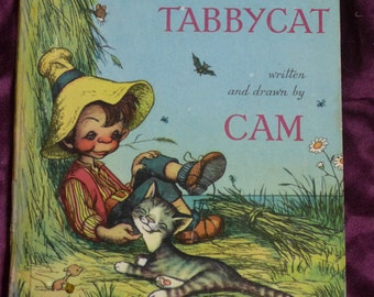 The Story of Timothy Tabbycat 1947 Cam Barbara Mary Campbell SIGNED FIRST EDITION
