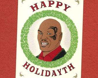 HAPPY HOLIDAYTH - Mike Tyson Holiday Card - Funny Holiday Card - Holiday Card - Mike Tyson - Pop Culture Card - Funny Card - Item# X031