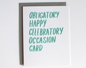 Congratulations Card - Obligatory Celebratory Card - Funny Congrats Card - Snarky Wedding Card - Green and Gray