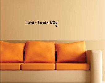 Live love wag paw prints wall art wall sayings vinyl letters stickers decals