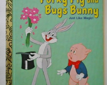 Bugs Bunny Book - Vintage Little Golden Book - Porky Pig and Bugs Bunny Just Like Magic! -  Vintage Cartoon book