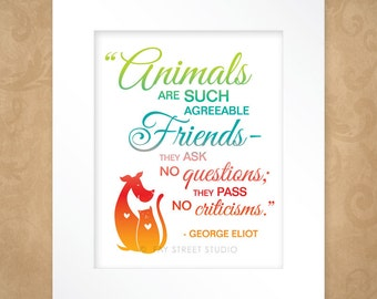 Pet Quote Art Print, Animal Lover Inspirational Art Print 8x10, Matted to 11x14