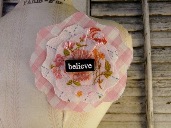 Believe fabric scrap pin brooch flower  -  Pink art jewelry fun wearable word retro bead handmade gift gingham