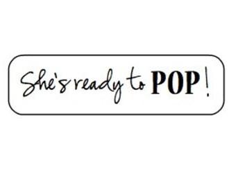 "20 ""She's Ready to POP!"" kraft labels/seals- return address size"