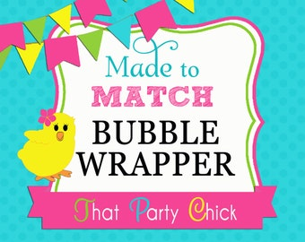 Made to Match Bubble Wrapper Printable by That Party Chick