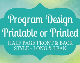 Half Page Flat Wedding Program Add On Custom Program DIY Printable or Printed Metallic Shimmer Cardstock Available in Any Design in my Shop
