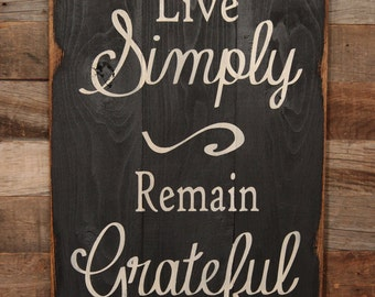 Large Wood Sign - Live Simply, Remain Grateful - Subway Sign