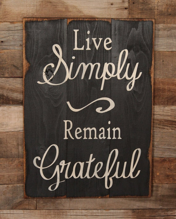 Items similar to Large Wood Sign - Live Simply, Remain