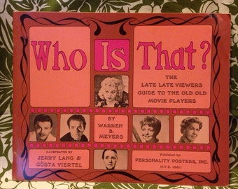 Who is that? The late late viewers guide to the old old movie players. 1967 illustrated paperback book. Vintage good condition.