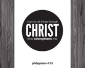 Philippians 4;13. All Things Through Christ. 8x10in. DIY. Printable Christian Poster. Bible Verse. Amen Designs.