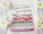"Typewriter Typography Illustration Art Print Pink  "" Home"" Poster 8"" x 10"" Vintage Style"