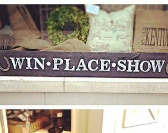 Reclaimed Barnwood Sign WIN PLACE SHOW Wooden Sign
