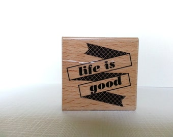 Life is Good Wooden Mounted Rubber Stamping Block DIY cards, scrapbooking, tags, Greeting Cards, and Scrapbooking