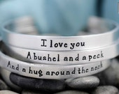 Hand Stamped Bracelets - Handstamped Jewelry - Set of Three - I Love You A Bushel and A Peck and A Hug Around The Neck - Personalized