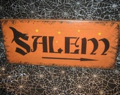 "Primitive  Holiday Wooden Hand Painted Halloween Salem Witch Sign -  "" SALEM  ""  Country  Rustic Folkart"