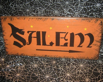 """Primitive  Holiday Wooden Hand Painted Halloween Salem Witch Sign -  """" SALEM  """"  Country  Rustic Folkart"""