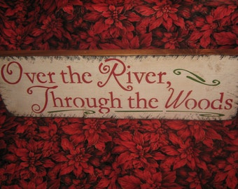 """Primitive Large Holiday Wooden Hand Painted Christmas Sign -  """" Over The River / Through The Woods """" Country Folkart Housewares"""
