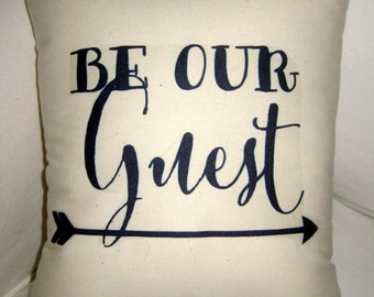 Be Our Guest French Pillow, Shabby Chic Arrow, Paris Inspired Cushion, Guest Room, Neutral Home Decor, Ivory, Typography, Words, Be my Guest