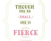 Though she be Small, she is Fierce - Shakespeare MidSummer Night's Dream Quote 5x7 Card