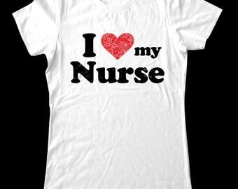 I Love (Heart) my Nurse shirt - Soft Cotton T Shirts for Women, Men/Unisex, Kids