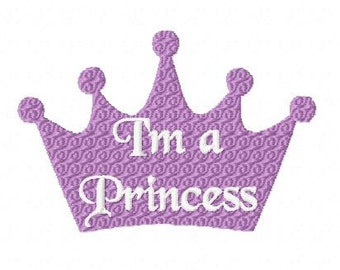 I'm A Princess Embroidery Design