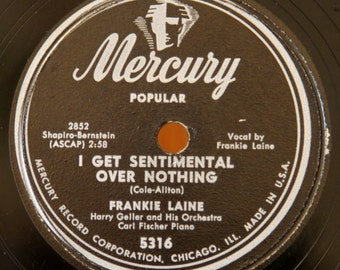 Frankie Laine - That Lucky Old Sun / I Get Sentimental Over Nothing - Mercury 5316 - Vintage 78 RPM Record - 1949
