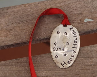 Happy Holiday 2014 hand stamped SPOON Ornament Vintage Silver Plate
