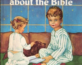 Tell Me About the Bible Vintage Rand McNally Book by Mary Alice Jones Illustrated by Pelagie Doane