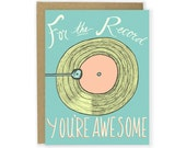 For The Record You're Awesome Card - Birthday Card, Thank You Card, Thinking Of You Card, Fathers Day Card, Love You Card, Anniversary