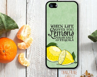 When Life Gives You Lemons...Grab Salt & Tequila!. Available for iPhone 4/4s, 5/5s, 5c, 6/6s or 6+/6s+